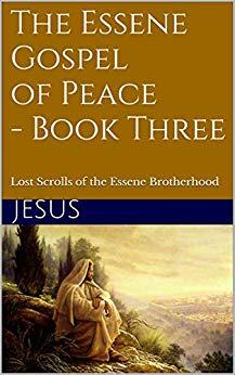 Essene Gospel of Peace 3 Kindle Cover